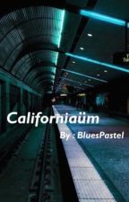 Californiaüm ( pause )  by BluesPastel