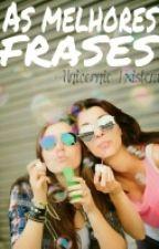As Melhores Frases by FarofeiraBB