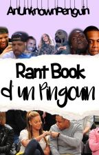Rant Book D'un Pingouin by AnUnknownPenguin