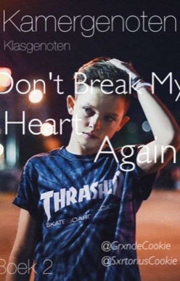 kamergenoten | Don't break my heart again | Boek 2