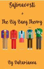 Zajímavosti o The Big Bang Theory by Dakarianna