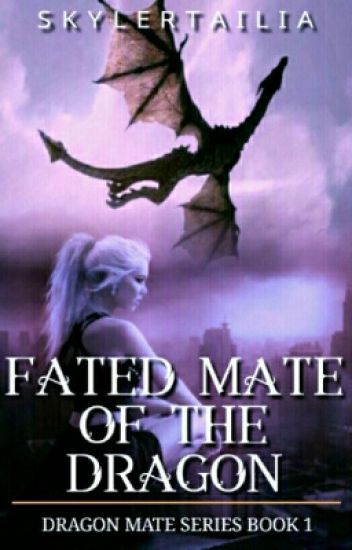 Dragon Mate Series book 1 Fated Mate Of The Dragon ( Futanari  )