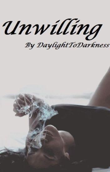 Unwilling Zayn Malik fanfic (In Editing)