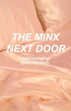 The Minx Next Door. - l.s by squealinglarry