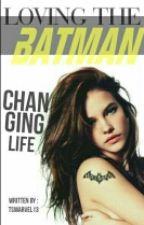 Loving The Batman by TsMarvel13
