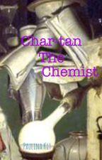 Char-tan the Chemist by ChildishAmbition