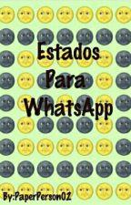 Estados Para WhatsApp by PaperPerson02