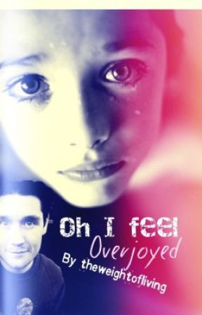 Oh i feel overjoyed-dan smith by theweightofliving