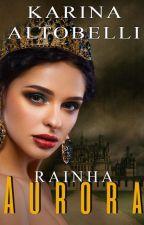 Rainha Aurora by Karina_Altobelli