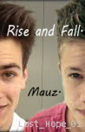 Rise and Fall. Mauz. by Lost_Hope_01