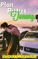 Plan Putus Tunang!  by smurff_sengal