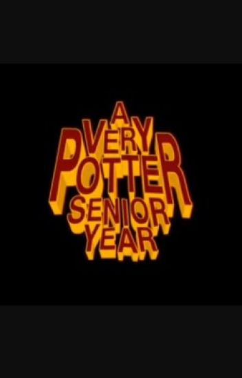 Hogwarts watches A Very Potter Senior Year