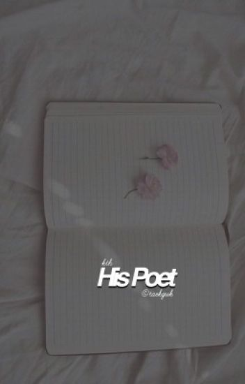 His Poet [ Kim Taehyung || BTS V ] COMPLETED