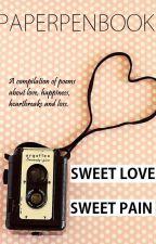 Sweet Love, Sweet Pain by paperpenbook