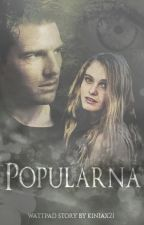 Popularna [cz. 1] by ScarlettSquirrel