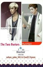 The Two Doctors by HunHan_SeLu_World