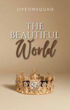 The Beautiful World by ajengayuuu