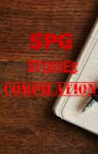 SPG stories compilation :3  by Geellaayyyy