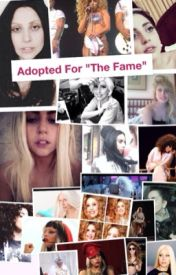 "Adopted for ""The Fame"" (Lady Gaga) {Book 1} by Jo_Calderone"