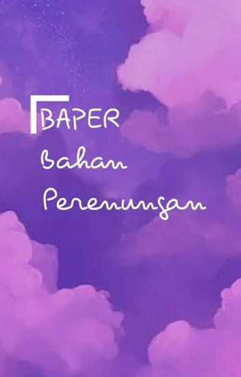 BAPER (BAHAN PERENUNGAN)