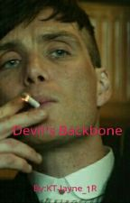 Devil's Backbone (A Peaky Blinders Fanfiction) by KT-Jayne_1R