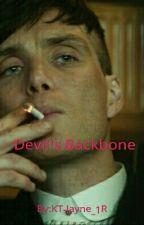 Devil's Backbone (A Peaky Blinders Fanfiction) by KT-Jayne_1R