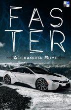 Faster by XandraSkye1