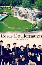 Cosas De Hermanos [EXO/yaoi] by Moonlight1205
