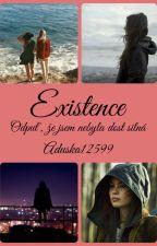 Existence by aduska12599