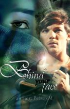 Behind your face /Louis Tomlinson/ by Petra_eM
