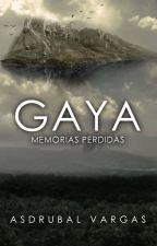 GAYA 1 (MEMORIAS PERDIDAS) by AsdrubalAlejandro