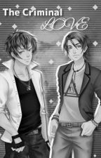 The Criminal love-Yaoi/Gay by Pipokaw