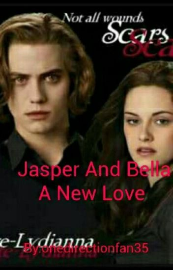 Jasper And Bella A New Love