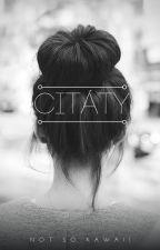 ~Citáty~ by Not_so_Kawaii