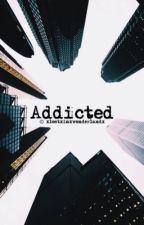 Addicted by xlostxinxwonderlandx
