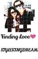 FINDING LOVE by STYLESINGDREAMS
