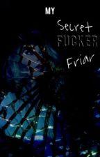 My Secret Friar (On hold) by rowblina