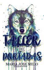 TALLER de PORTADAS by mjcatwriter