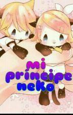 Mi Príncipe Neko ( Rinxlen )  by nekokatita