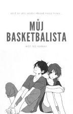 Můj Basketbalista  by Not_so_Kawaii