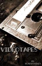Video Tapes by RoadWoodley
