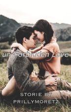 un-Forbidden Love by prillymoretz