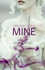 Unexpectedly Mine! #Book2 by _lilDark