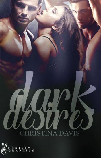 Dark Desires (Temptations #1)