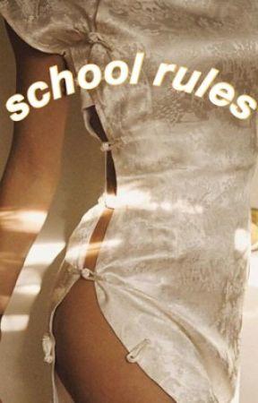 school rules;cth by hoodskidz