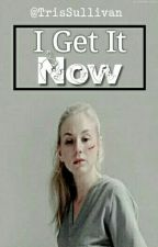 I Get It Now (Beth Greene) by BethStacy