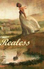 Realess by escritoraEM