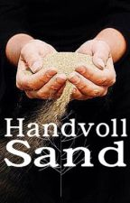 Handvoll Sand by whiteCareless
