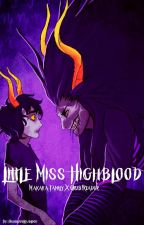 Little Miss Highblood (Makara Family X Grub!Reader) by HighbloodLowblood
