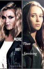 More Than Just Surviving by Daughter_Of_Heda